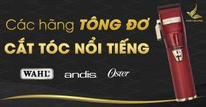 cac hang tong do cat toc noi tieng