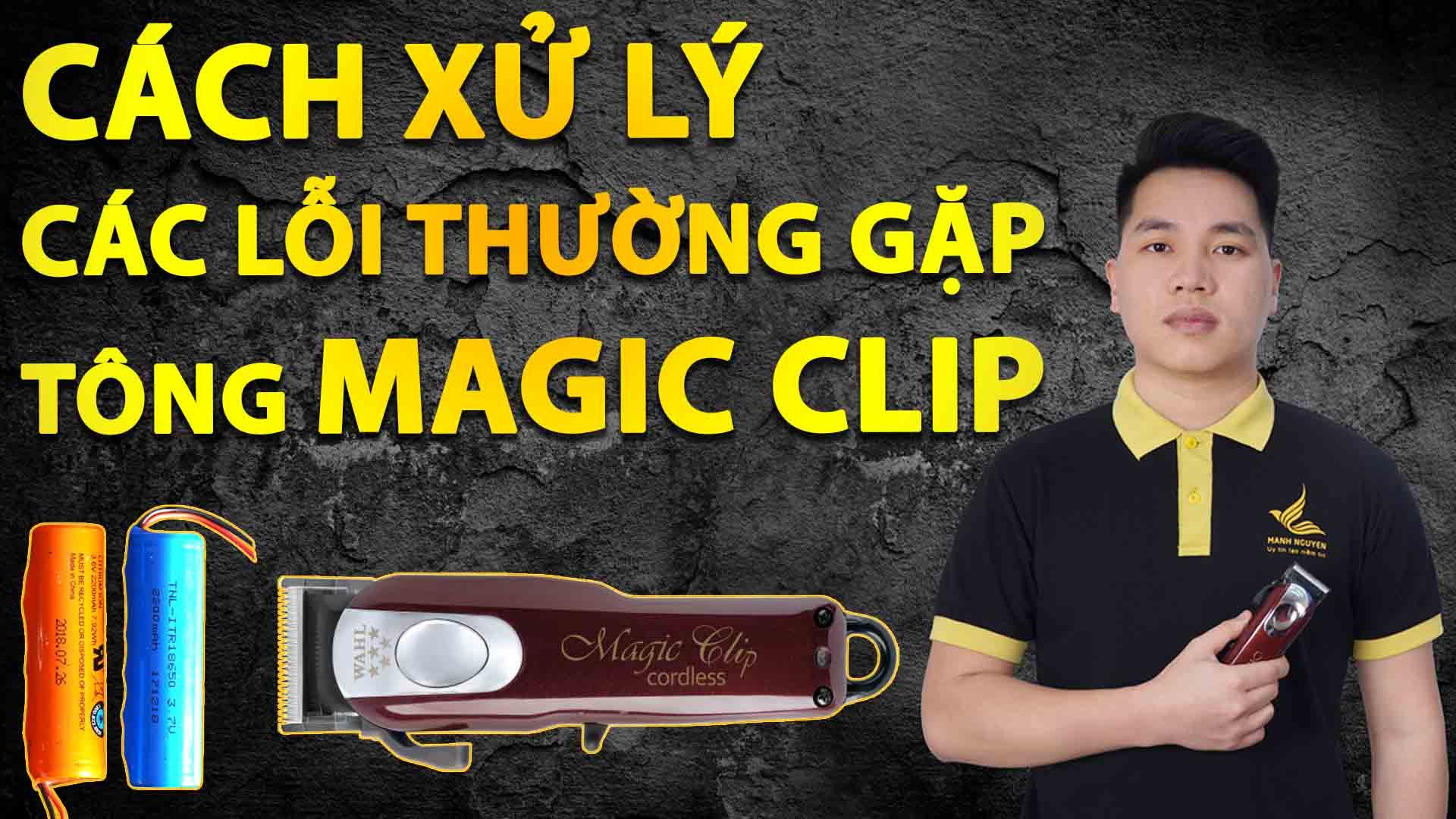 cach xu ly cac loi thuong gap o tong do magic clip