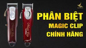 phan biet tong do magic clip usa chinh hang va magic clip trung quoc