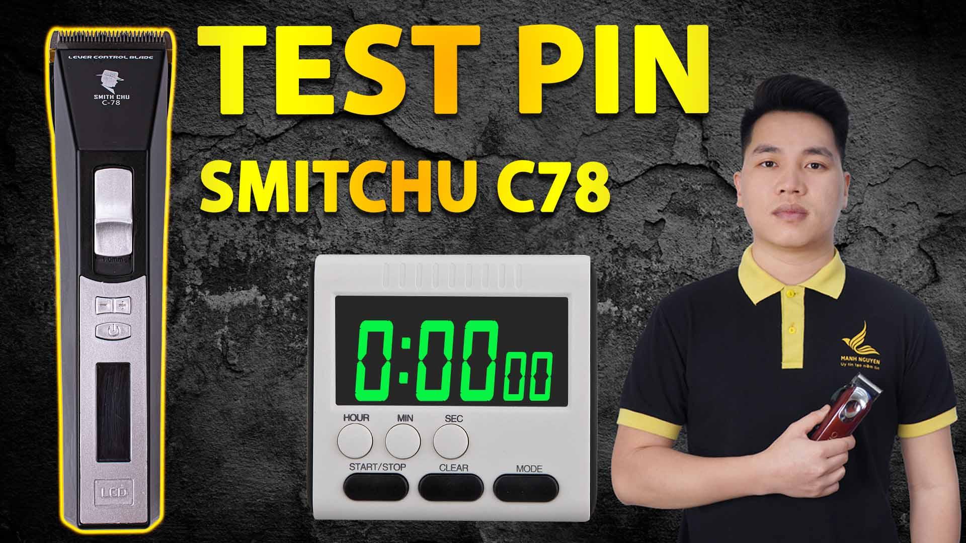 test pin tong do cat toc smitchu c78 (1)